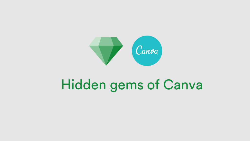 Hidden gems of Canva