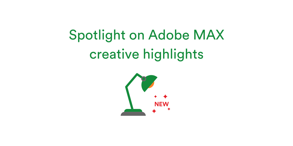 Lamp spotlight on new Adobe MAX features