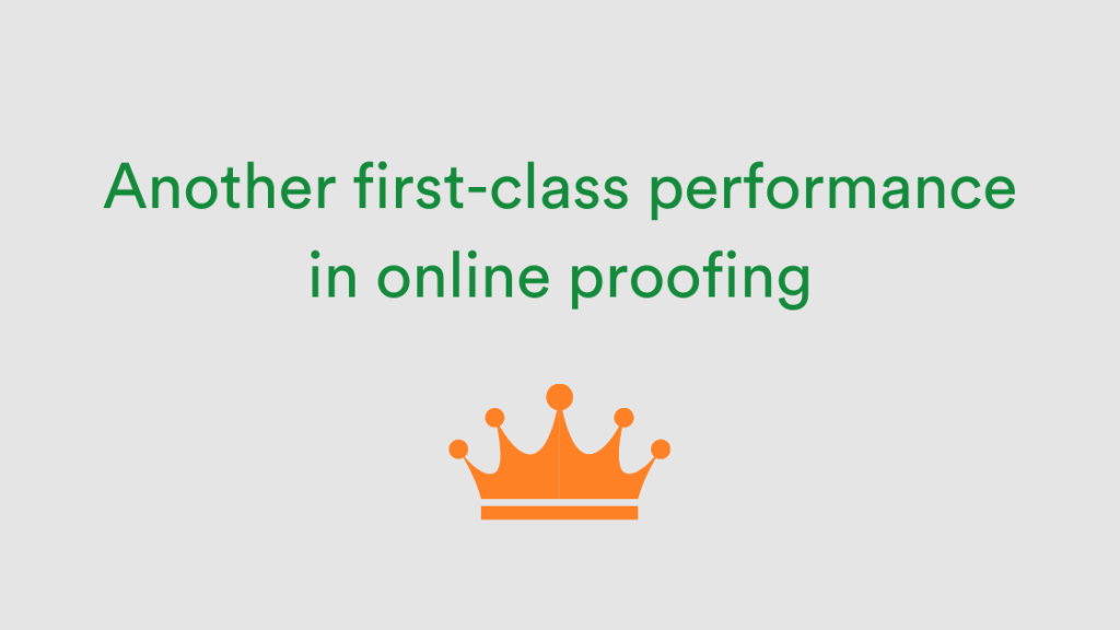 "Crown with text ""another first-class performance in online proofing"""